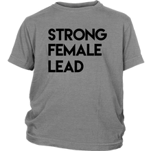 Load image into Gallery viewer, Strong Female Lead Youth T-Shirt