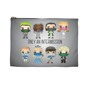 Only An Intermission Accessory Pouch