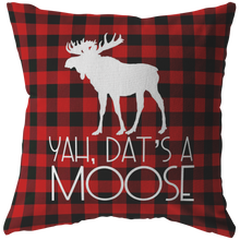 Load image into Gallery viewer, Dat's A Moose Throw Pillow