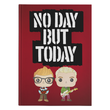 Load image into Gallery viewer, No Day But Today Hardcover Journal