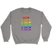 Load image into Gallery viewer, Love is Love Crewneck Sweatshirt