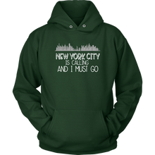 Load image into Gallery viewer, NYC is Calling Hoodie