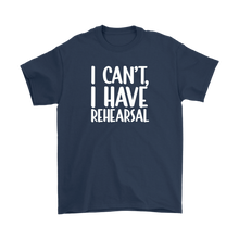 Load image into Gallery viewer, I Have Rehearsal Plus Size T-shirt