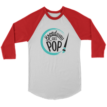 Load image into Gallery viewer, Broadway Goes Pop Raglan