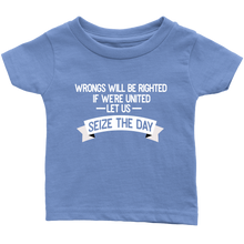 Load image into Gallery viewer, Seize the Day Infant T-Shirt