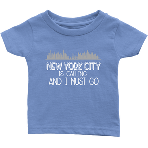 NYC is Calling Infant T-Shirt