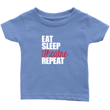 Load image into Gallery viewer, Eat Sleep Theatre Infant T-Shirt