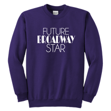 Load image into Gallery viewer, Future Broadway Star Youth Crewneck Sweatshirt