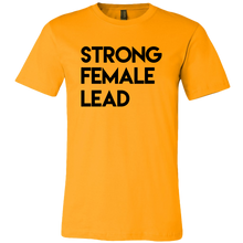 Load image into Gallery viewer, Strong Female Lead Unisex T-Shirt