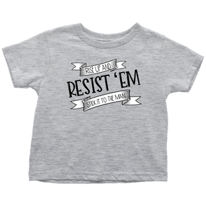 Resist Toddler T-Shirt