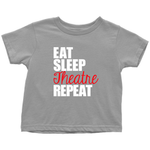 Load image into Gallery viewer, Eat Sleep Theatre Toddler T-Shirt