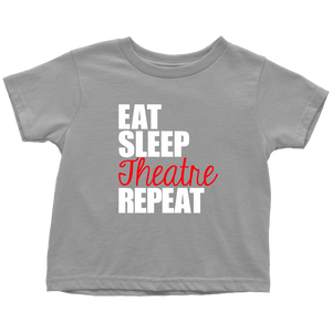 Eat Sleep Theatre Toddler T-Shirt
