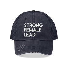 Load image into Gallery viewer, Strong Female Lead Unisex Trucker Hat