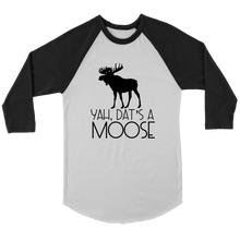 Load image into Gallery viewer, Dat's A Moose Raglan