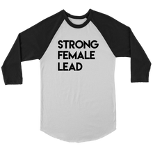 Load image into Gallery viewer, Strong Female Lead Raglan T-Shirt