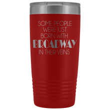 Load image into Gallery viewer, Broadway In Their Veins 20oz Tumbler