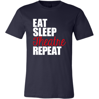 Eat Sleep Theatre Repeat Unisex T-Shirt