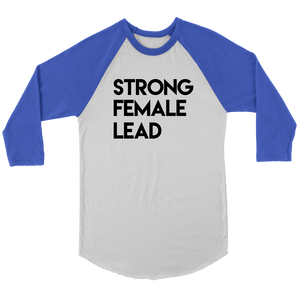 Strong Female Lead Raglan T-Shirt