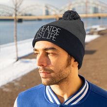 Load image into Gallery viewer, Theatre is Life Pom Pom Beanie
