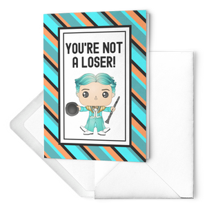 Not a Loser Cards