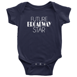Future Broadway Star Infant Bodysuit
