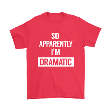 Load image into Gallery viewer, I'm Dramatic Plus Size T-Shirt