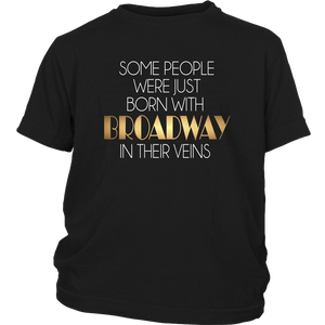 Broadway In Their Veins Youth T-Shirt