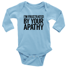 Load image into Gallery viewer, Frustrated By Your Apathy Long Sleeved Infant Bodysuit