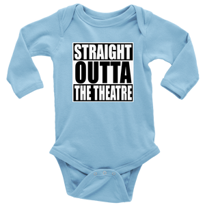 Straight Outta Theatre Long Sleeved Infant Bodysuit