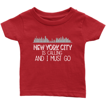 Load image into Gallery viewer, NYC is Calling Infant T-Shirt