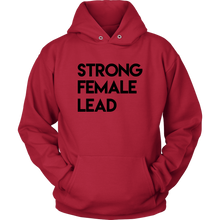 Load image into Gallery viewer, Strong Female Lead Hoodie