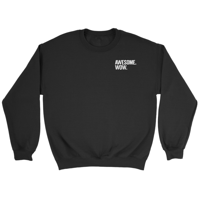 Awesome Wow Crewneck Sweatshirt