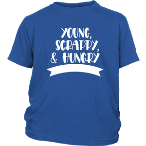 Young, Scrappy, Hungry Youth T-Shirt