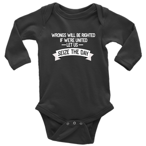 Seize the Day Long Sleeved Infant Bodysuit