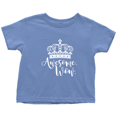 Awesome Wow Toddler T-Shirt