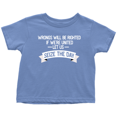 Seize the Day Toddler T-Shirt