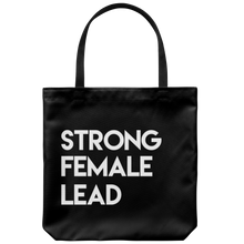 Load image into Gallery viewer, Strong Female Lead Tote Bag