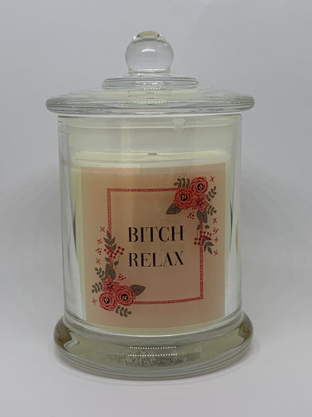 Bitch Relax 200ml Soy Candle