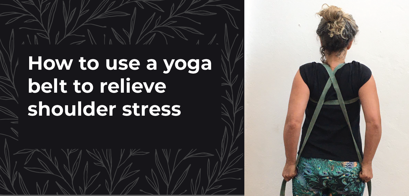 How to use the yoga belt in 5 simple steps