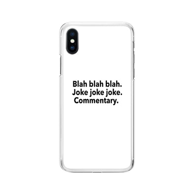 Blah Blah Blah, Joke Joke Joke, Commentary Phone Case
