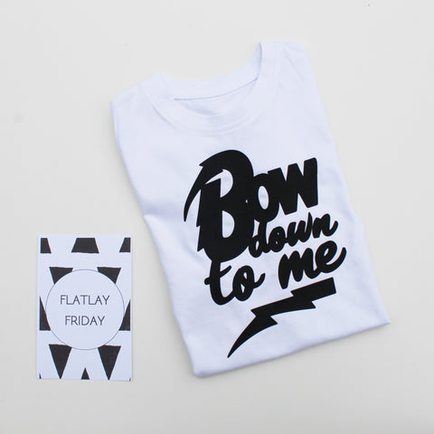 Bow Down To Me - T-Shirt - ALL SIZES
