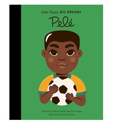 Little People, BIG DREAMS Book: Pelé