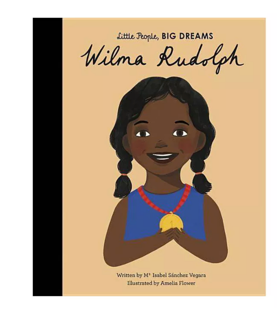 Little People, BIG DREAMS Book: Wilma Rudolph