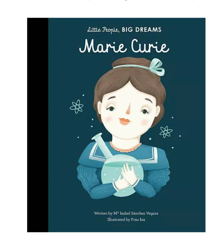 Little People, BIG DREAMS Book: Marie Curie