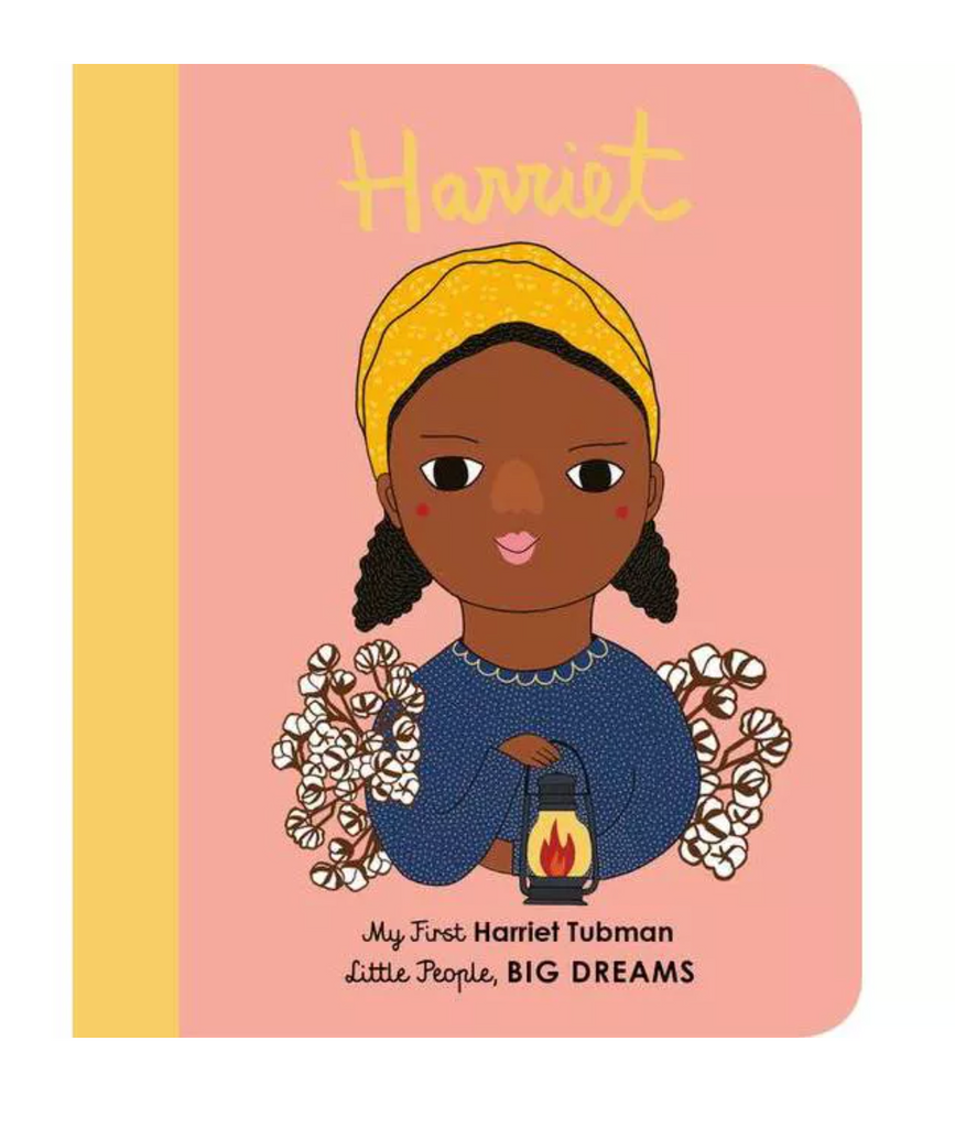 Little People, BIG DREAMS Board Book: Harriet Tubman