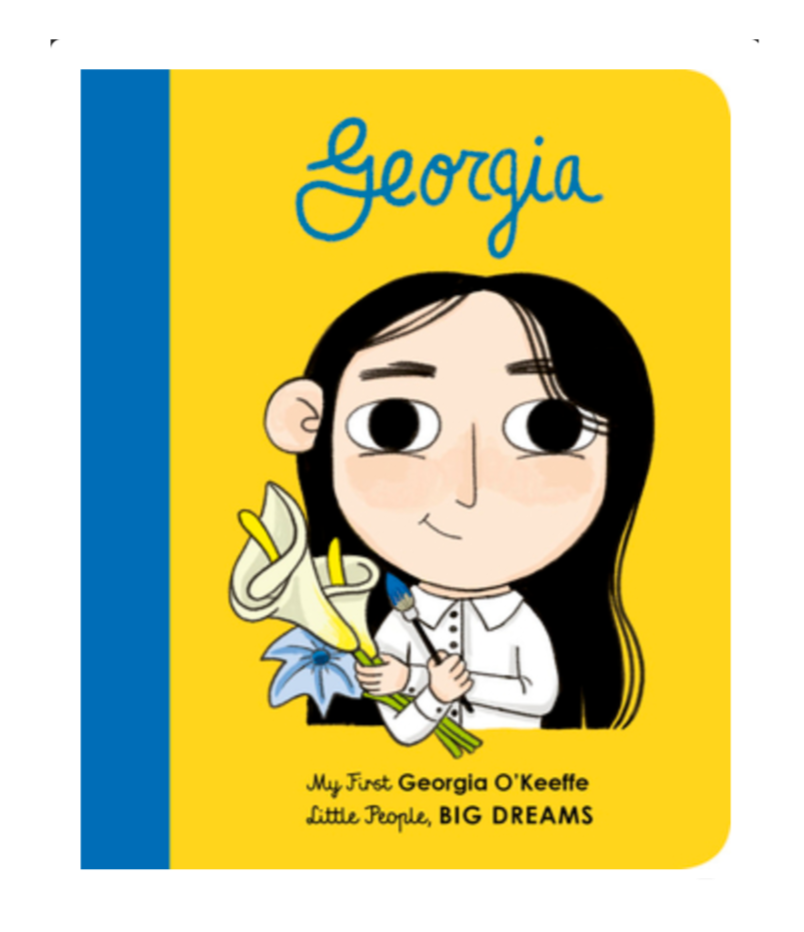 Little People, BIG DREAMS Board Book: Georgia O'Keeffe