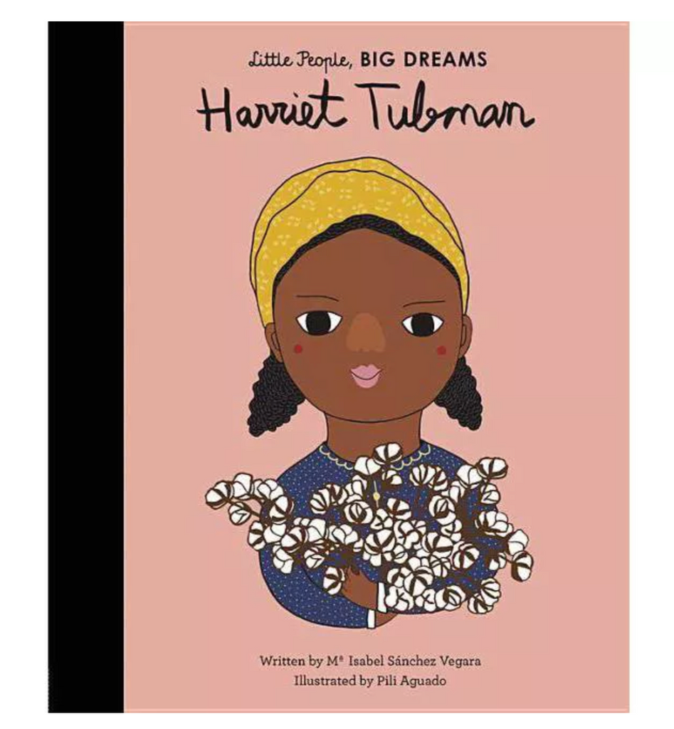 Little People, BIG DREAMS Book: Harriet Tubman