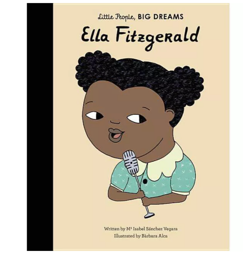 Little People, BIG DREAMS Book: Ella Fitzgerald
