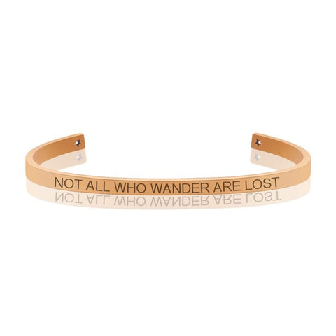 """Not All Who Wander Are Lost"" Bangle"
