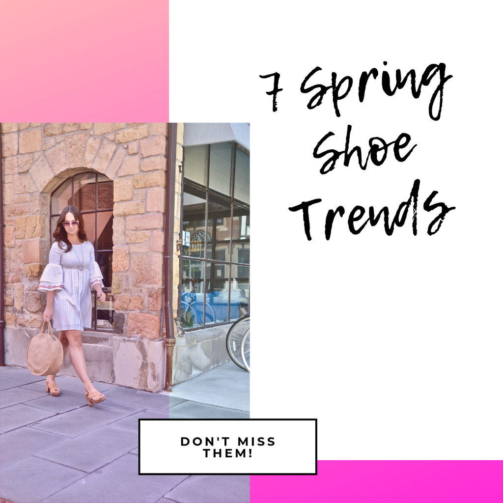 7 Spring Shoe Trends!